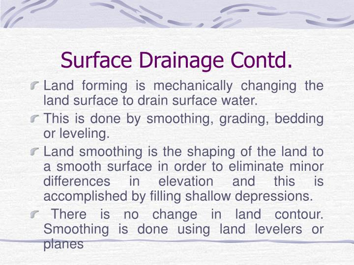Surface Drainage Contd.