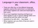 language in your classroom office etc
