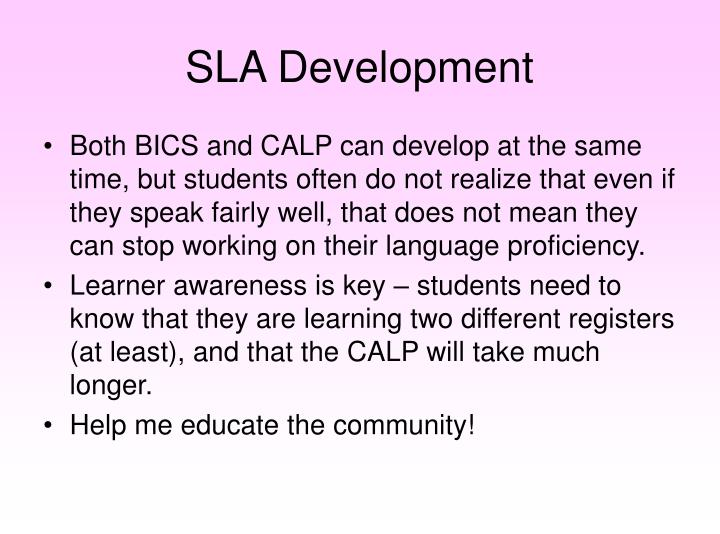 SLA Development