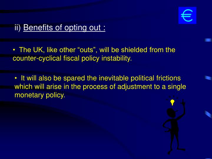 """The UK, like other """"outs"""", will be shielded from the"""