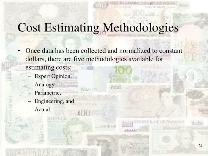 Cost Estimating Methodologies