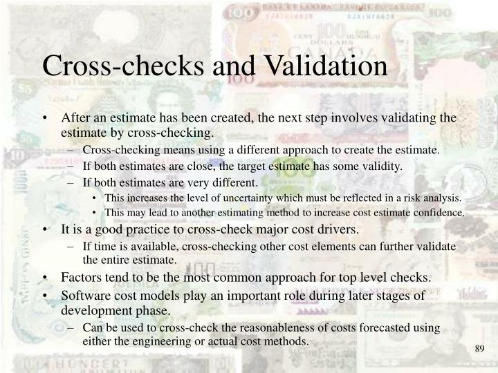 Cross-checks and Validation