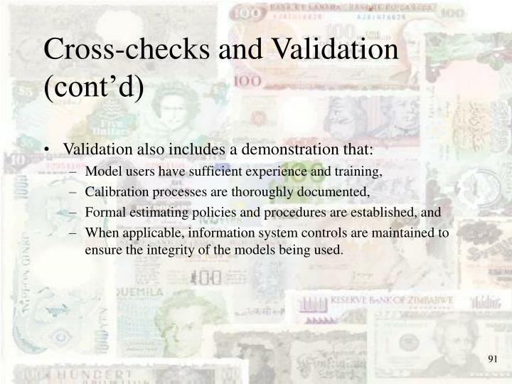 Cross-checks and Validation (cont'd)