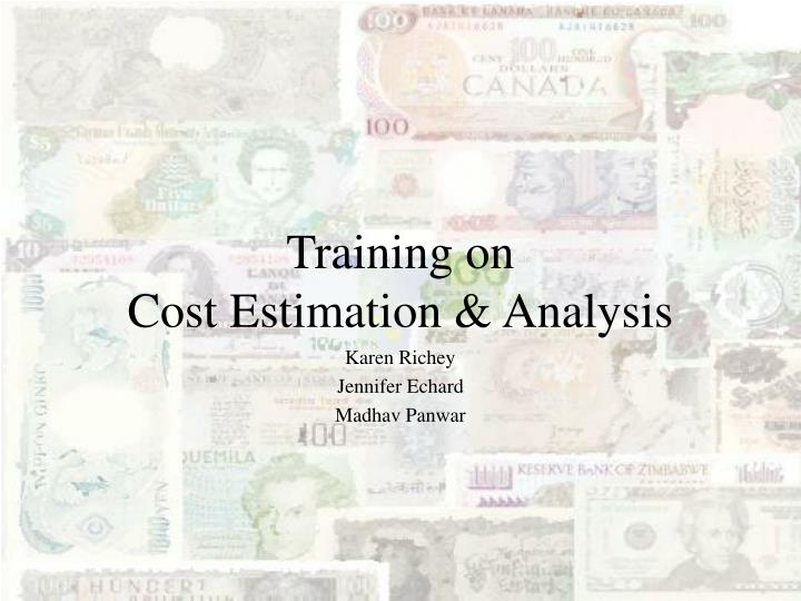 Training on cost estimation analysis