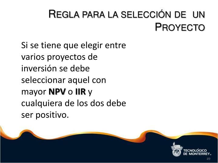 Regla para la selección de  un Proyecto