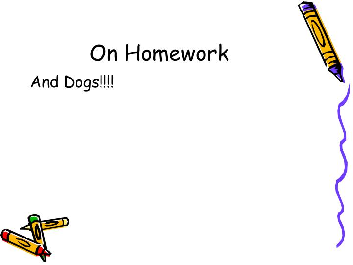 On Homework