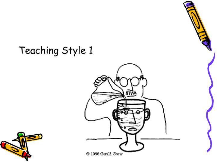 Teaching Style 1