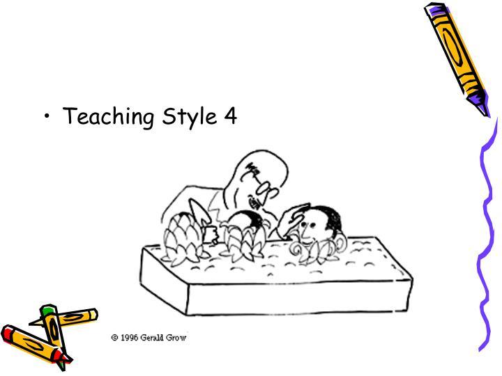 Teaching Style 4