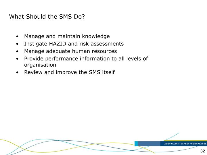 What Should the SMS Do?