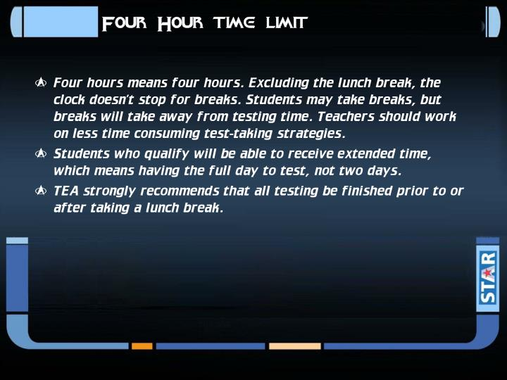 Four Hour time limit