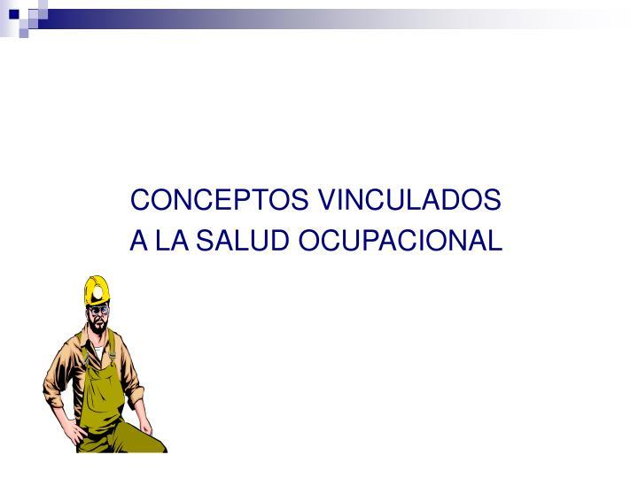 CONCEPTOS VINCULADOS