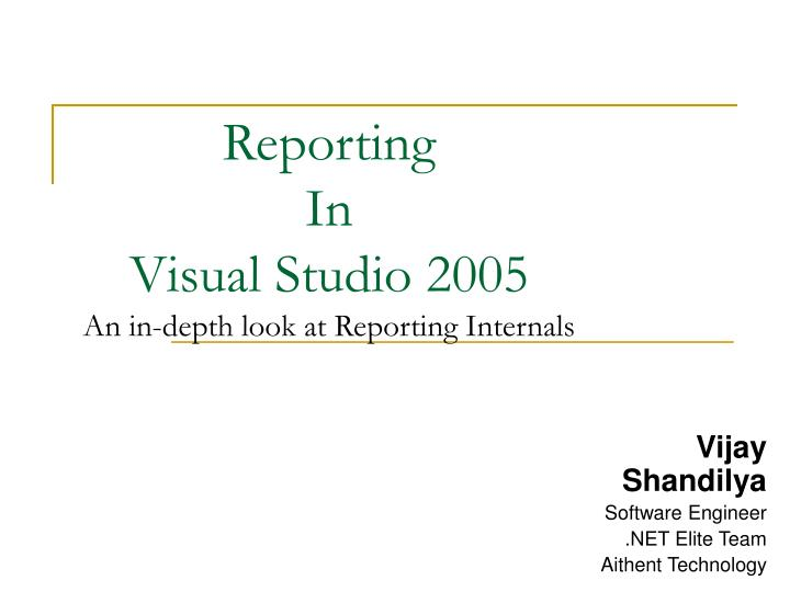 reporting in visual studio 2005 an in depth look at reporting internals