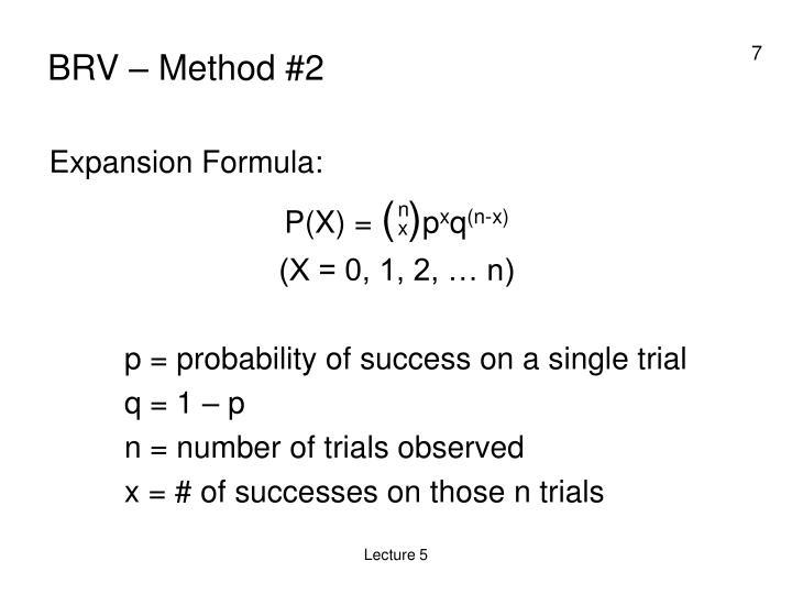 BRV – Method #2
