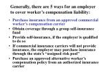 generally there are 5 ways for an employer to cover worker s compensation liability