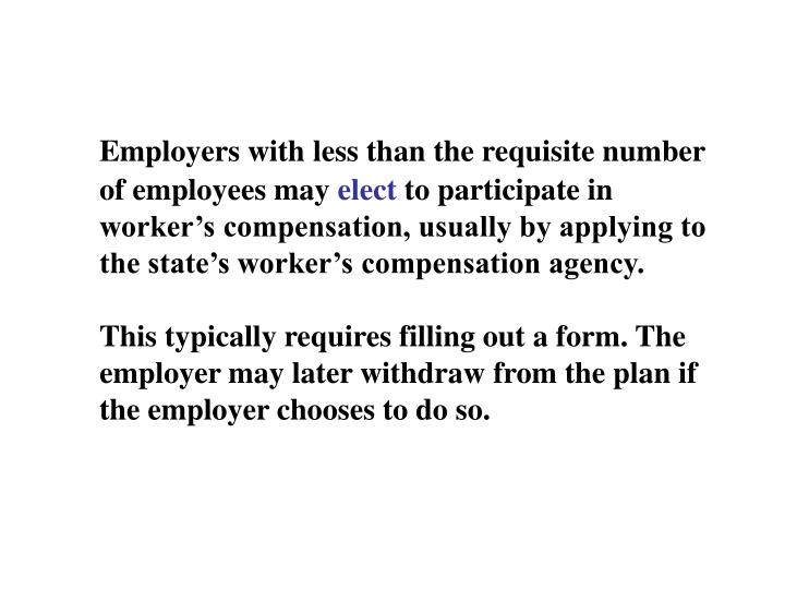 Employers with less than the requisite number of employees may