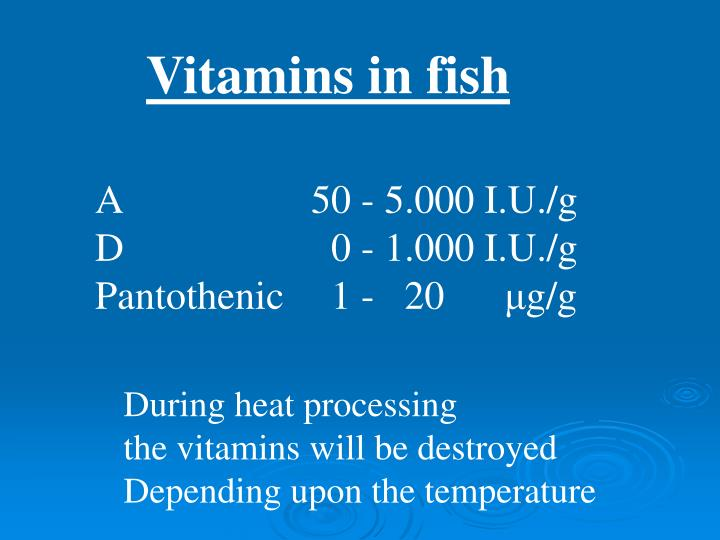 Vitamins in fish