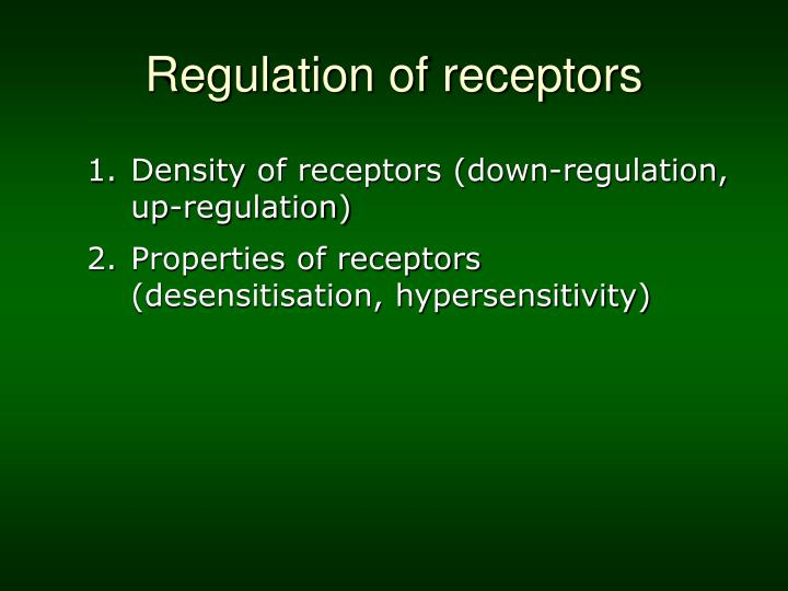 Regulation of receptors