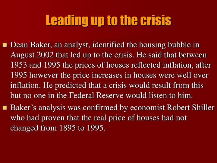 Leading up to the crisis