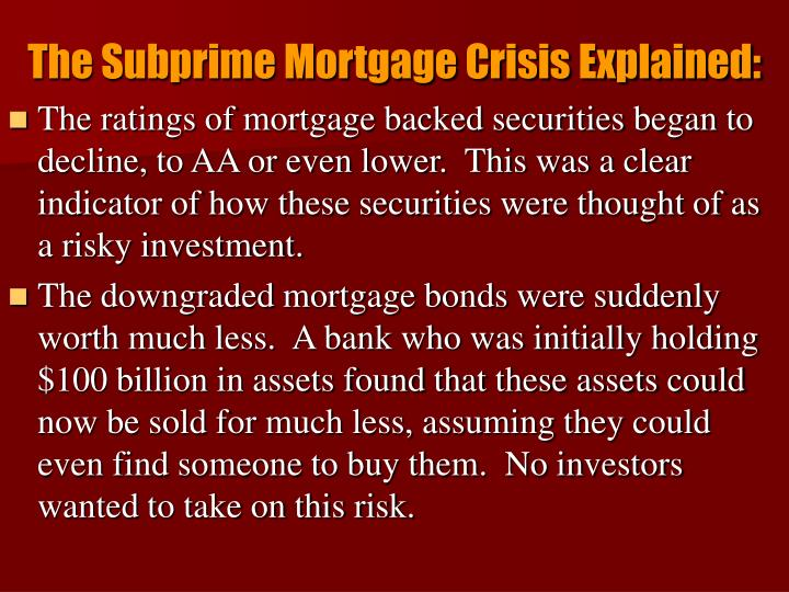 The Subprime Mortgage Crisis Explained: