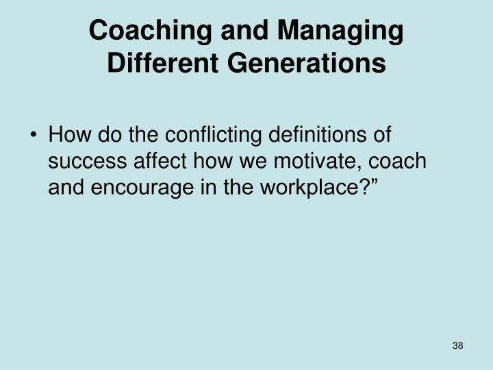 Coaching and Managing Different Generations