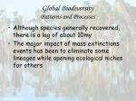 global biodiversity patterns and processes47