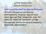 global biodiversity patterns and processes58