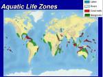 aquatic life zones