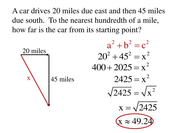A car drives 20 miles due east and then 45 miles