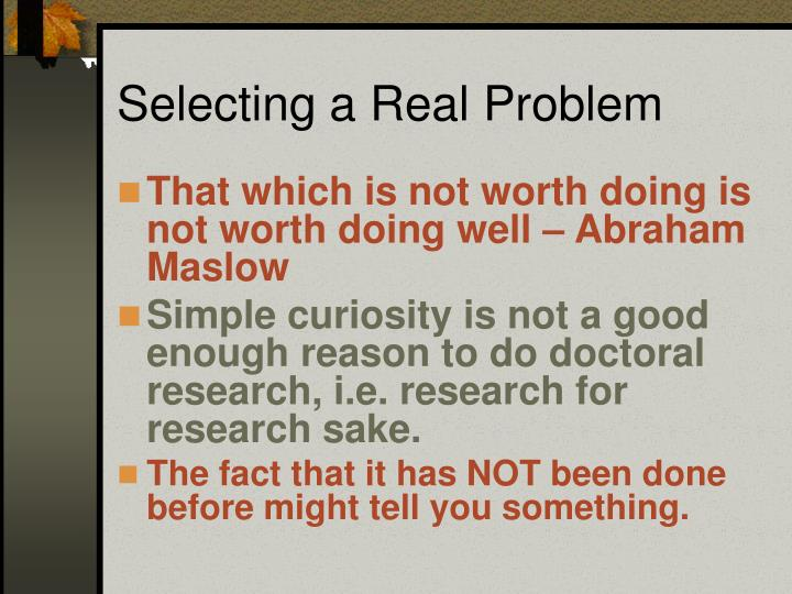 Selecting a real problem