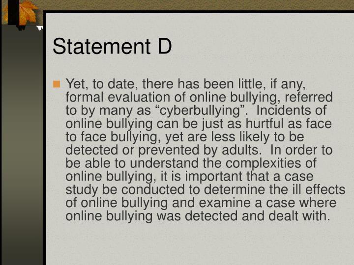 Statement D