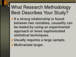 what research methodology best describes your study1