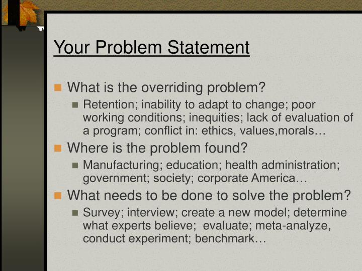 Your Problem Statement