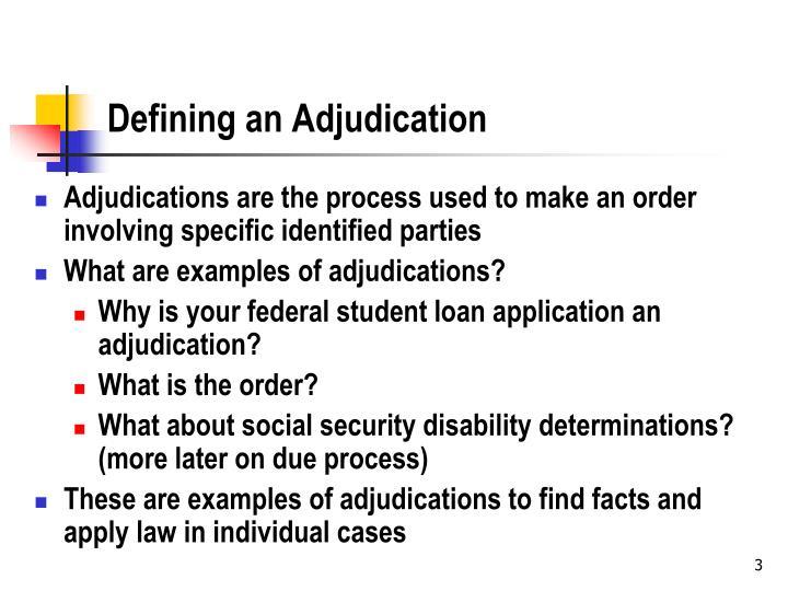 Defining an Adjudication