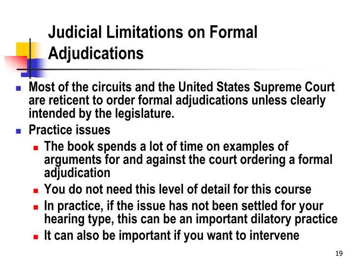 Judicial Limitations on Formal Adjudications