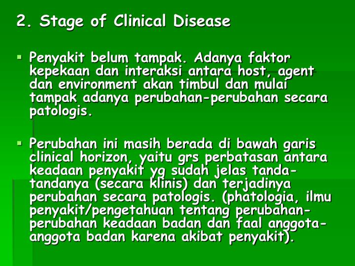 2. Stage of Clinical Disease