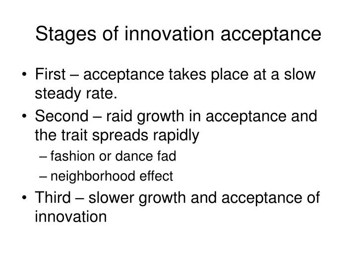 Stages of innovation acceptance