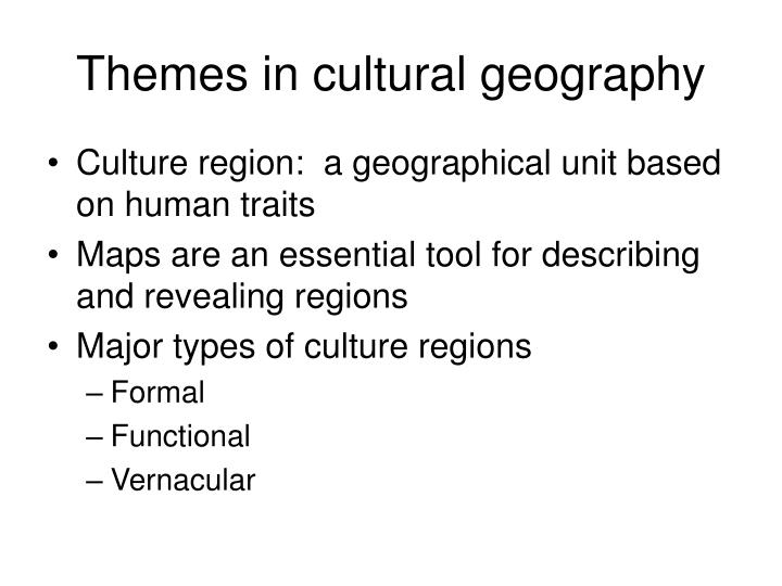 Themes in cultural geography
