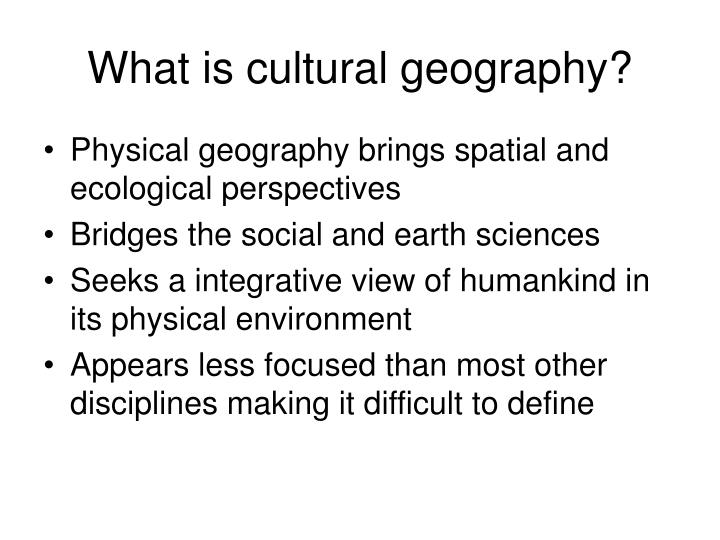What is cultural geography?