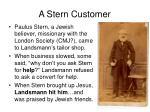 a stern customer