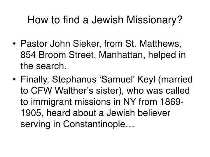 How to find a Jewish Missionary?