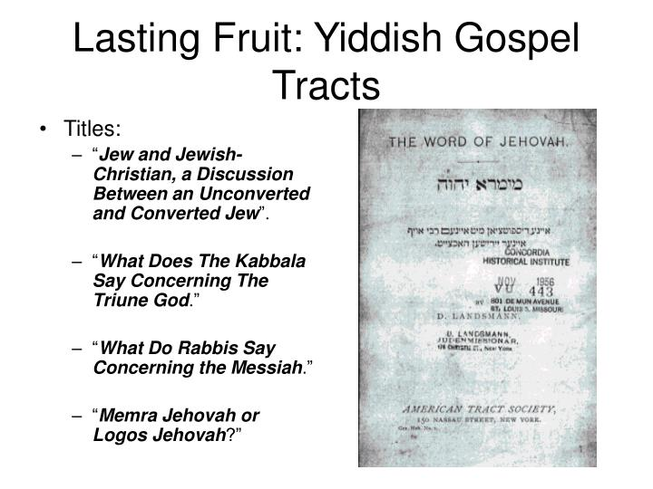 Lasting Fruit: Yiddish Gospel Tracts