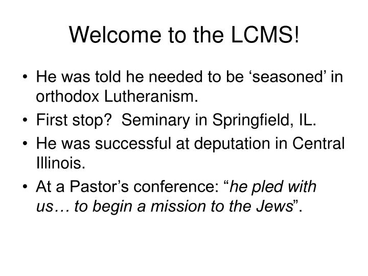 Welcome to the LCMS!