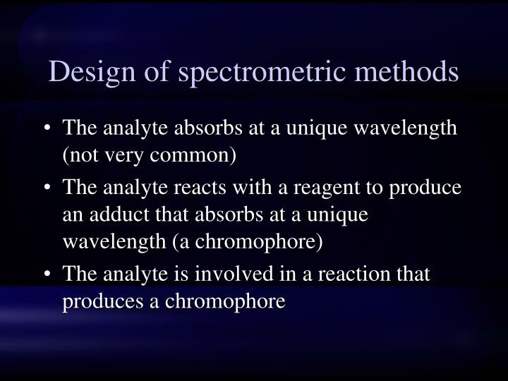 Design of spectrometric methods