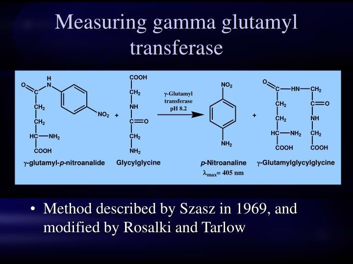 Measuring gamma glutamyl transferase