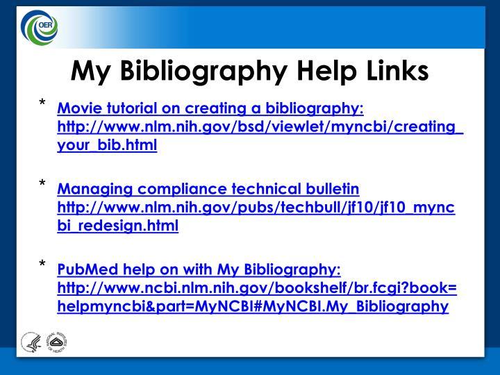 My Bibliography Help Links