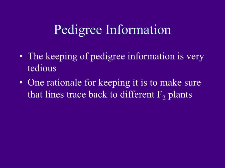 Pedigree Information