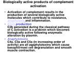 biologically active products of complement activation1