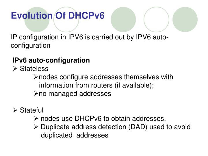 Evolution Of DHCPv6