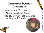 integrative dynamic intervention