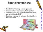peer interventions